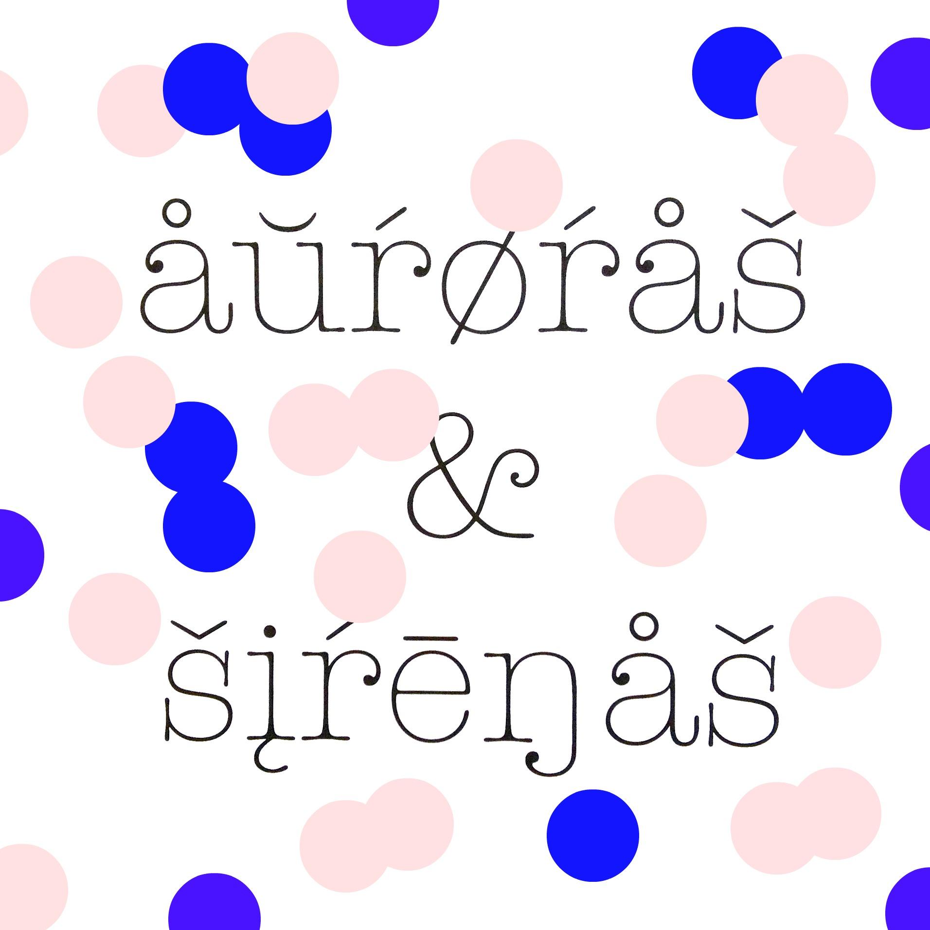 auroras & sirenas